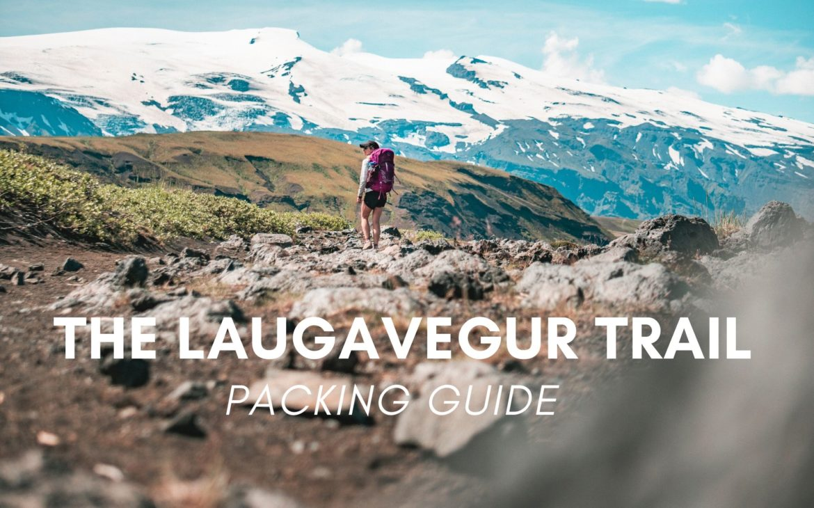 What to Pack for the Laugavegur Trail