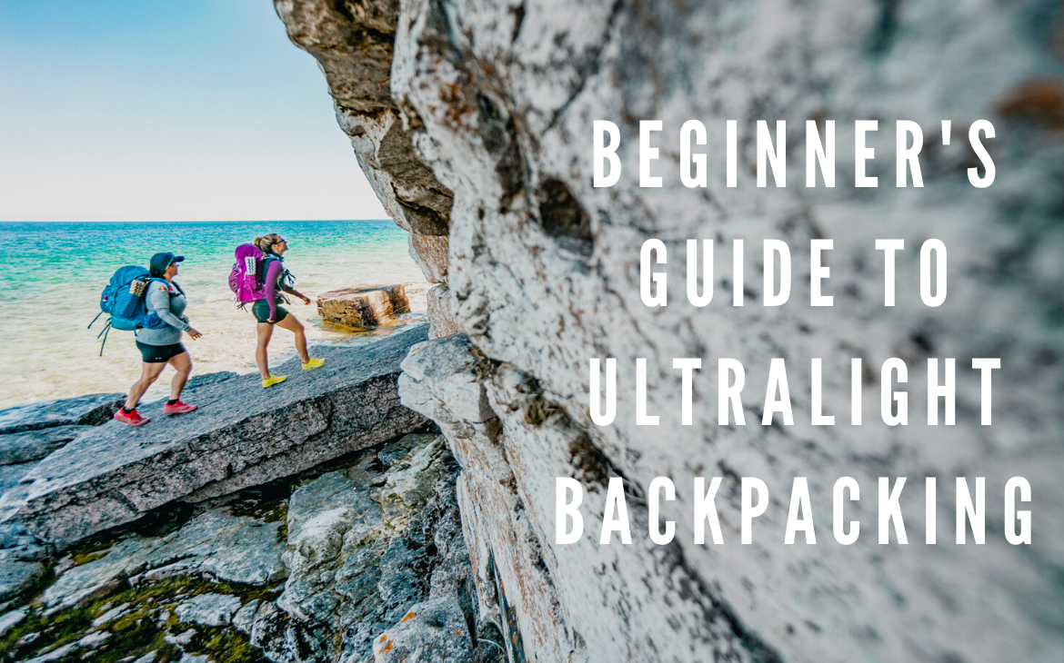Beginner's Realistic Guide to Ultralight Backpacking
