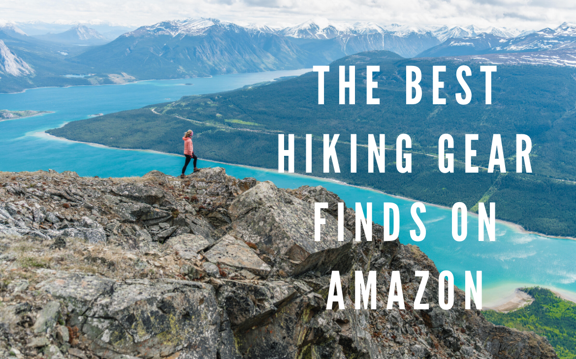 The BEST Hiking Gear on Amazon for Under $100.00